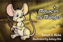 Mouse in the Manger