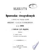 Stenograficzne sprawozdania z ... sesyi ... peryodu Sejmu Krajowego Królestwa Galicyi i Lodomeryi wraz z Wielkiem Księstwem Krakowskiem
