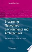 E Learning Networked Environments and Architectures
