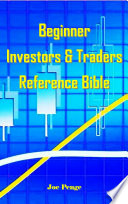 Beginner Investors   Traders Reference Bible
