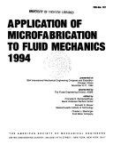 Application of Microfabrication to Fluid Mechanics  1994