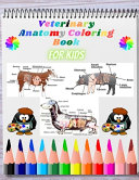 Veterinary Anatomy Coloring Book For Kids
