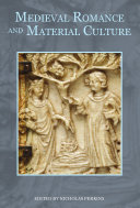 Medieval Romance and Material Culture