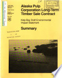 Tongass National Forest  N F    Kelp Bay Timber Harvest Project  Alaska Pulp Corp Long term Timber Sale Contract