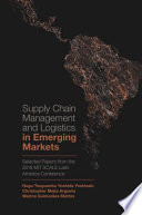 Supply Chain Management and Logistics in Emerging Markets