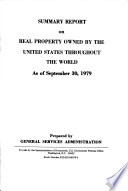Summary Report on Real Property Owned by the United States Throughout the World as of ...
