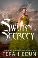 Sworn To Secrecy: Courtlight #4