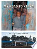 My Road to Kenya