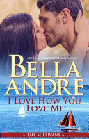 I Love How You Love Me Seattle Sullivans 4 Contemporary Romance [Pdf/ePub] eBook