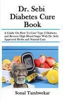Dr. Sebi Diabetes Cure Book Pdf/ePub eBook
