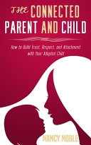 The Connected Parent and Child Book