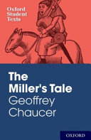 Oxford Student Texts  Geoffrey Chaucer  The Miller s Tale