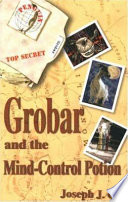 Grobar and the Mind Control Potion Book