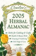 Llewellyn's Herbal Almanac 2005