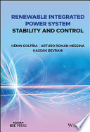 Renewable Integrated Power System Stability and Control Book