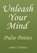 Unleash Your Mind