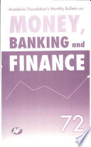 Academic Foundation`S Bulletin On Money, Banking And Finance Volume -72 Analysis, Reports, Policy Documents