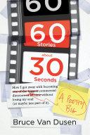 60 Stories About 30 Seconds [Pdf/ePub] eBook