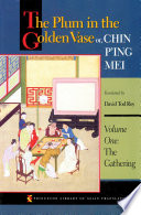 The Plum In The Golden Vase Or Chin P Ing Mei Volume One