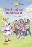 Conni-Erzählbände 25: Conni und das Familienfest (farbig illustriert)