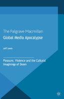 Global Media Apocalypse Pdf/ePub eBook