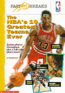 The NBA s 10 Greatest Teams Ever