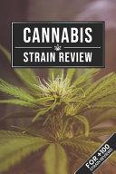 Cannabis Marijuana Weed Strain Review Log Book Journal Notebook   Green Blossom