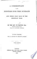 Commentary on the Epistles for the Sundays and Other Holy Days of the Christian Year ...