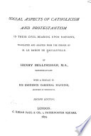 Social Aspects of Catholicism and Protestantism in Their Civil Bearing Upon Nations Book PDF