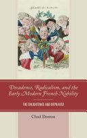 Decadence, Radicalism, and the Early Modern French Nobility