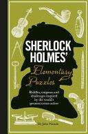 Sherlock Holmes' Elementary Puzzle Book