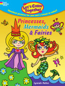 Let s Color Together    Princesses  Mermaids and Fairies