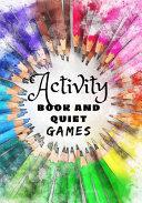 Activity Book and Quiet Games