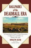 Ballparks of the Deadball Era Pdf/ePub eBook