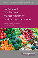 Advances in Postharvest Management of Horticultural Produce Book