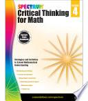 Spectrum Critical Thinking For Math Grade 4 Book