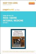 Equine Internal Medicine   Pageburst E Book on Kno  Retail Access Card  Book