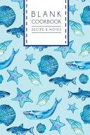 Blank Cookbook Recipe   Notes Journal