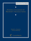 Federal Taxation of Property Transactions