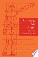 Science on Stage in Early Modern Spain