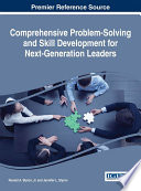 Comprehensive Problem Solving and Skill Development for Next Generation Leaders Book