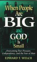When People Are Big and God Is Small Book