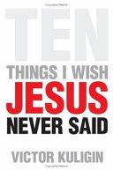 Ten Things I Wish Jesus Never Said Pdf/ePub eBook