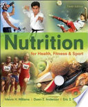 Nutrition for Health, Fitness & Sport