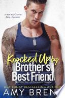 Knocked Up By My Brother s Best Friend