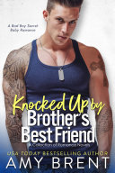 Knocked Up By My Brother's Best Friend [Pdf/ePub] eBook