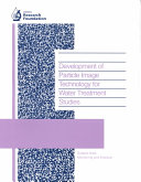 Development of Particle Image Technology for Water Treatment Studies