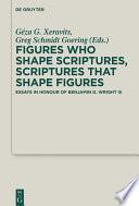 Figures Who Shape Scriptures Scriptures That Shape Figures