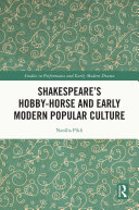 Shakespeare's Hobby-Horse and Early Modern Popular Culture