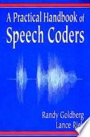 A Practical Handbook of Speech Coders
